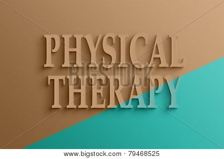 3D text on the wall, physical therapy