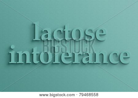 3D text with shadow on wall, lactose intolerance.