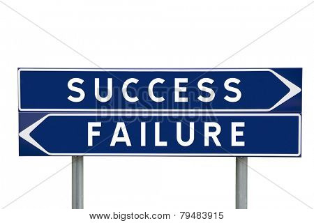 Success or Failure choise on Road Signs isolated
