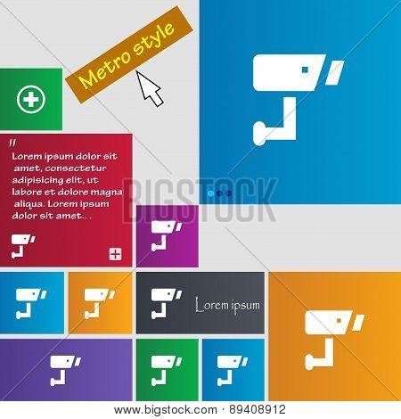 Surveillance Camera Icon Sign. Metro Style Buttons. Modern Interface Website Buttons With Cursor Poi