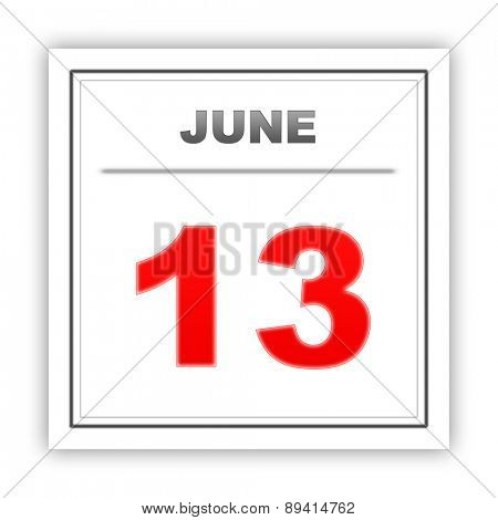 June 13. Day on the calendar. 3d