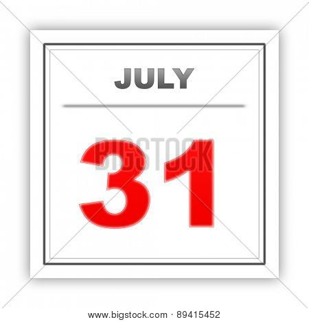 July 31. Day on the calendar. 3d