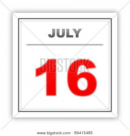 July 16. Day on the calendar. 3d