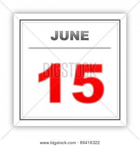 June 15. Day on the calendar. 3d