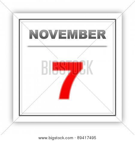 November 7. Day on the calendar. 3d