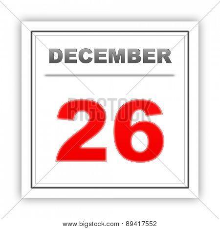 December 26. Day on the calendar. 3d