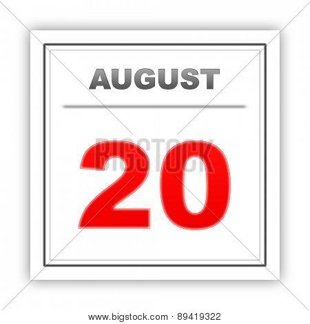 August 20. Day on the calendar. 3d