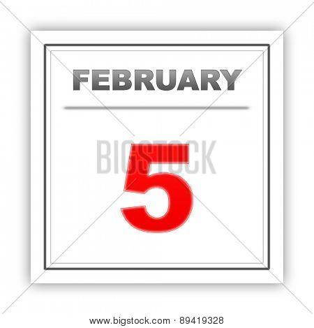 February 5. Day on the calendar. 3d