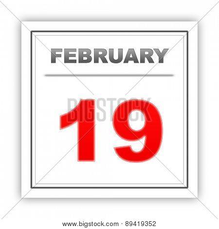 February 19. Day on the calendar. 3d