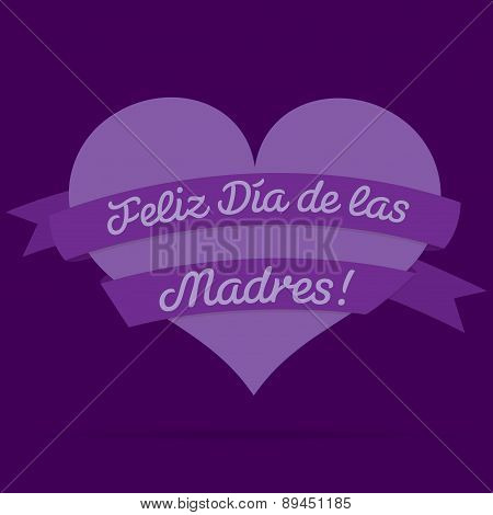 Spanish Happy Mother's Day Heart With Ribbon Card In Vector Format.