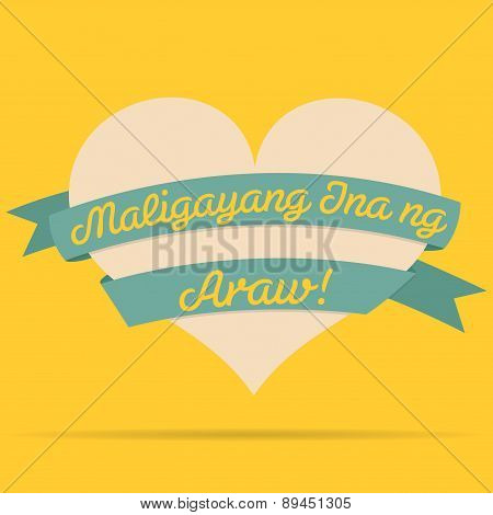 Tagalog Happy Mother's Day Heart With Ribbon Card In Vector Format.