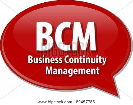 word speech bubble illustration of business acronym term BCM Business Continuity Management