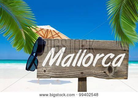 Wooden Signboard Mallorca On The Beach