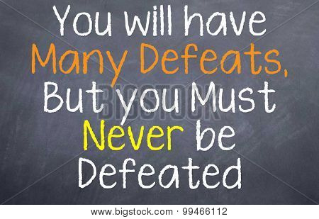 Never be Defeated