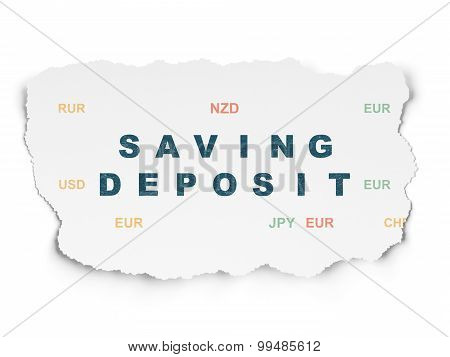 Currency concept: Saving Deposit on Torn Paper background