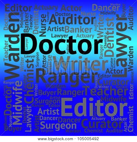Doctor Job Means Word Professor And Hiring