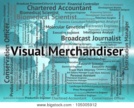 Visual Merchandiser Means Wholesaler Vendor And Tradesman