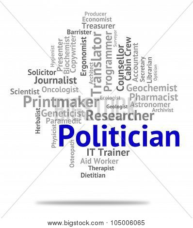 Politician Job Represents Member Of Parliament And Career