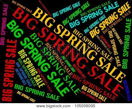 Big Spring Sale Represents Huge Offers And Discounts