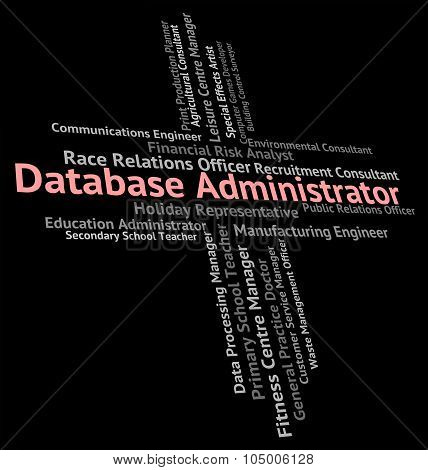 Database Administrator Shows Employment Databases And Computing