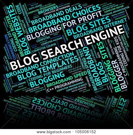 Blog Search Engine Means Gathering Data And Analyse