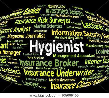 Hygienist Job Indicates Public Health And Clinicians