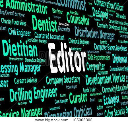 Editor Job Means Hiring Word And Text