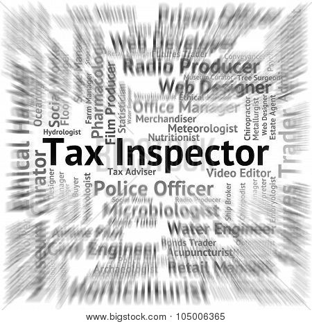 Tax Inspector Indicates Levy Auditor And Hire