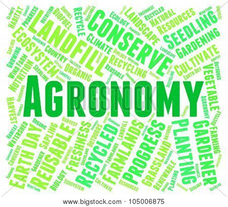 Agronomy Word Shows Farms Cultivation And Farmstead