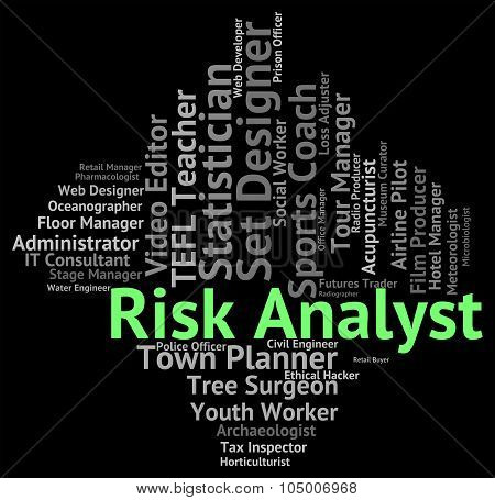 Risk Analyst Represents Work Recruitment And Job