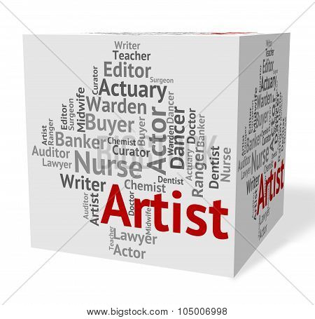 Artist Job Indicates Drawer Artwork And Painting