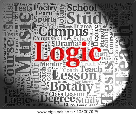 Logic Word Shows Common Sense And Logically
