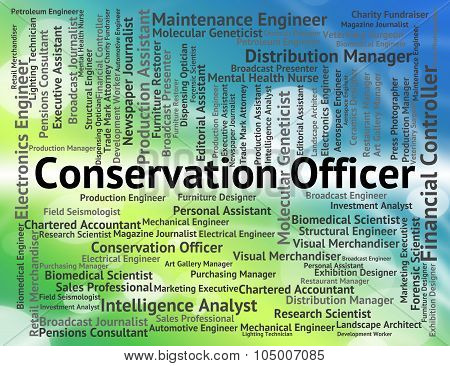 Conservation Officer Means Go Green And Administrator