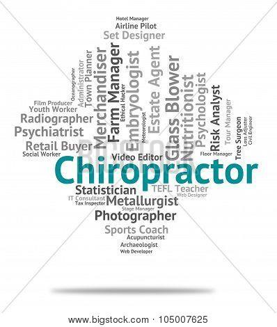 Chiropractor Job Means Chiropractics Jobs And Word