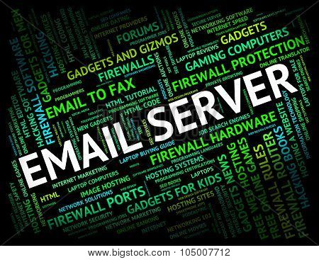 Email Server Means Send Message And Communication