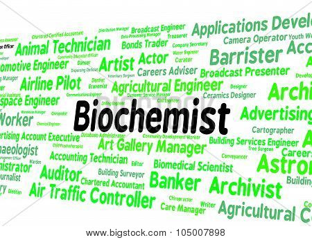 Biochemist Job Represents Life Science And Biochemics