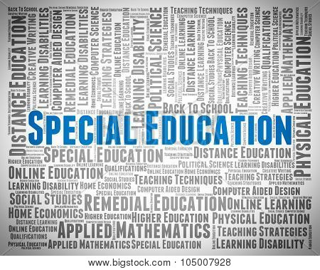 Special Education Means Slow Learning And College