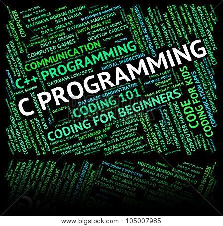 C Programming Means Software Development And Application