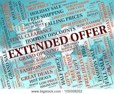Extended Offer Means Save Sales And Savings