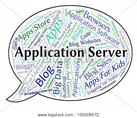 Application Server Shows Words Text And Applications