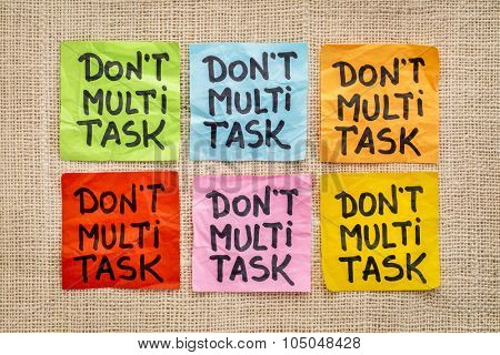 do not multitask sticky note abstract - efficiency and productivity advice