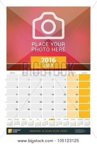 July 2016. Wall Monthly Calendar For 2016 Year. Vector Design Print Template With Place For Photo An
