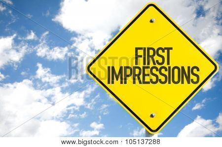 First Impressions sign with sky background