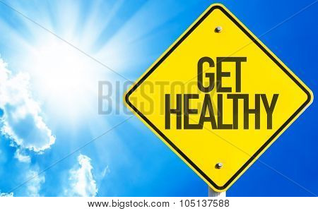 Get Healthy sign with sky background