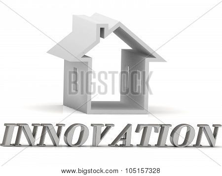Innovation- Inscription Of Silver Letters And White House