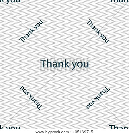 Thank You Sign Icon. Gratitude Symbol. Seamless Pattern With Geometric Texture. Vector