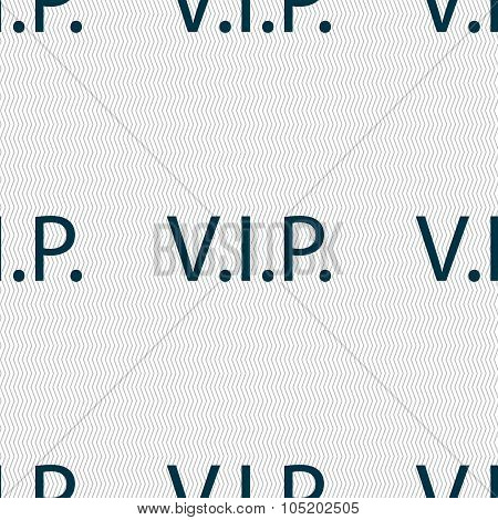 Vip Sign Icon. Membership Symbol. Very Important Person. Seamless Abstract Background With Geometric