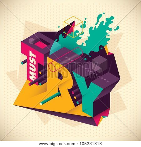 Abstraction with isometric typography. Vector illustration.