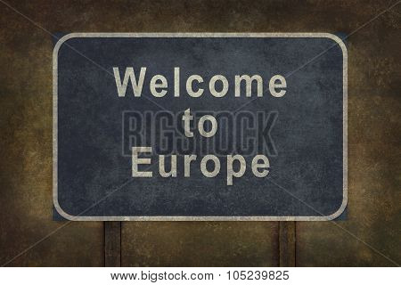 Welcome To Europe Roadside Sign Illustration