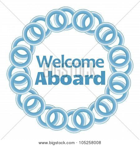 Welcome Aboard Text Inside Blue Rings Circular